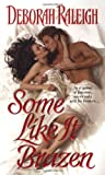 img - for Some Like It Brazen (Zebra Historical Romance) book / textbook / text book