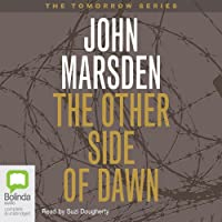 The Other Side of Dawn: Tomorrow Series #7