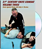 img - for 21st CENTURY KNIFE COMBAT, VOLUME THREE; Blade Against Blade book / textbook / text book