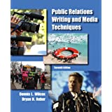 Public Relations Writing and Media Techniques (7th Edition)