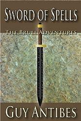 Sword of Spells (The Brull Adventures)
