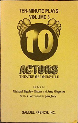 Ten Minute Plays: Volume 5 - Actors Theatre of Louisville