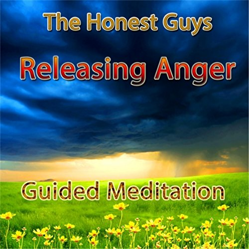 Releasing Anger: Guided Meditation by The Honest Guys on ...
