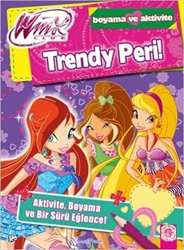 Winx Club Trendy Peri Boyama Ve Aktivite Iginio Straffi