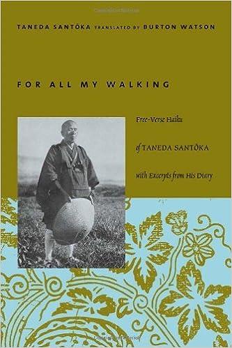 For All My Walking: Free-Verse Haiku of Taneda Santoka (Modern Asian Literature Series) by Santoka, Taneda (December 16, 2003)