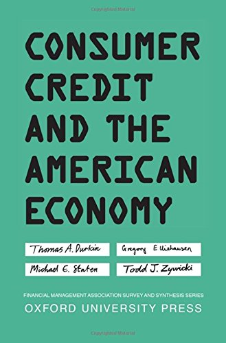 Consumer Credit And The American Economy  Financial Management Association Survey And Synthesis