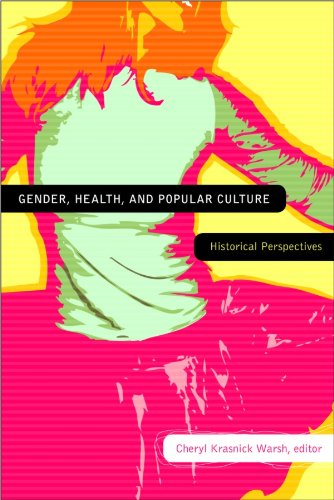 Gender, Health, and Popular Culture: Historical Perspectives