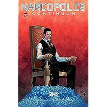 Narcopolis: Continuum #2