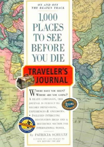 1000 Places (1,000 Places to See Before You Die Traveler's Journal (Travel Journal))