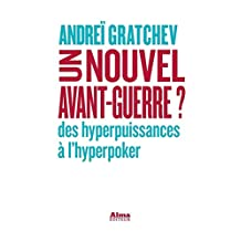 Un nouvel avant-guerre? (French Edition)