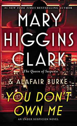 You Don't Own Me (An Under Suspicion Novel)