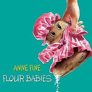 Flour Babies Audiobook