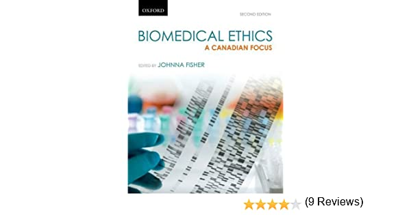 ethics in health care a canadian focus
