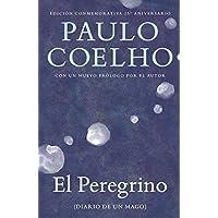 El peregrino: (Diario de un mago) (Spanish Edition)