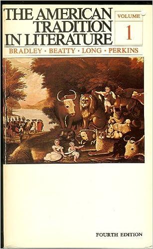 Book American Tradition in Literature Volume 1 (Fourth Edition)