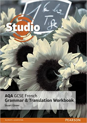 Studio AQA GCSE French Grammar and Translation Workbook