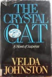 The Crystal Cat, Velda Johnston, 0396087310
