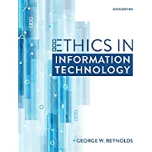Ethics in Information Technology (MindTap Course List)