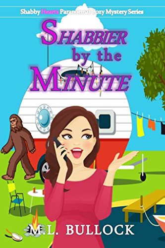 Shabbier by the Minute: A Shabby Hearts Paranormal Cozy Mystery by [Bullock, M.L.]
