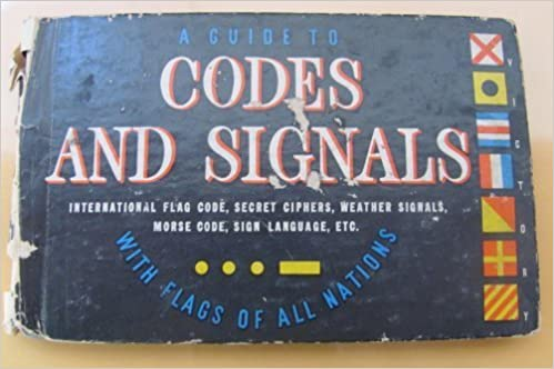 Guide To Codes & Signals: Gordon A  J  & McClintock