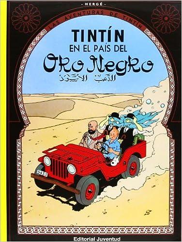R- Tintín En El Pais Del Oro Negro: Tintin En El Pais Del Oro Negro por Herge-tintin Rustica Iii epub