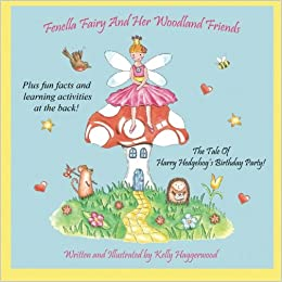 Fenella Fairy And Her Woodland Friends: The Tale Of Harry ...