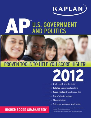 Kaplan AP U.S. Government and Politics 2012 (Kaplan AP U.S. Government & Politics) Ulrich Kleinschmidt
