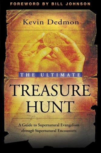 Ultimate Treasure Hunt Supernatural Evangelism