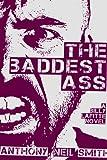 The Baddest Ass: A Billy Lafitte Novel
