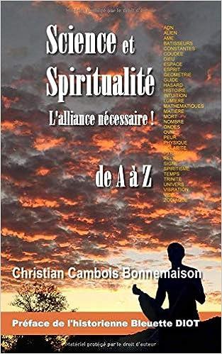 Amazon Com Science Et Spiritualite L Alliance Necessaire