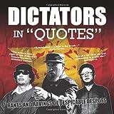 """Dictators in """"Quotes"""""""