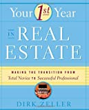 img - for Your First Year in Real Estate: Making the Transition from Total Novice to Successful Professional book / textbook / text book