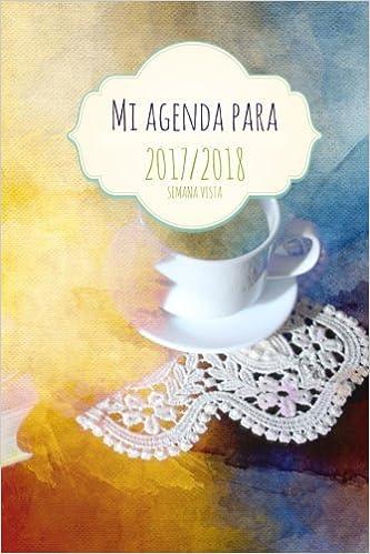Mi agenda para 2017/2018: semana vista (Spanish Edition ...