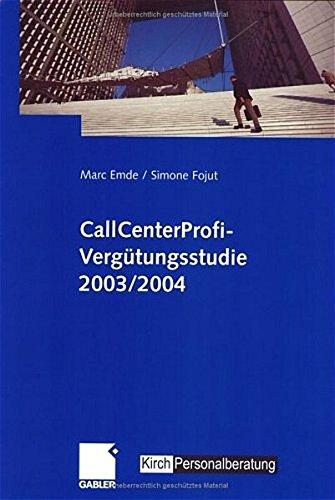 CallCenterProfi-Vergütungsstudie 2003/2004