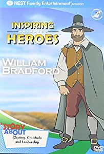 William Bradford - Inspiring Animated Heroes