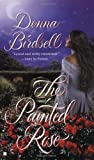 The Painted Rose, Donna Birdsell, 0425198049