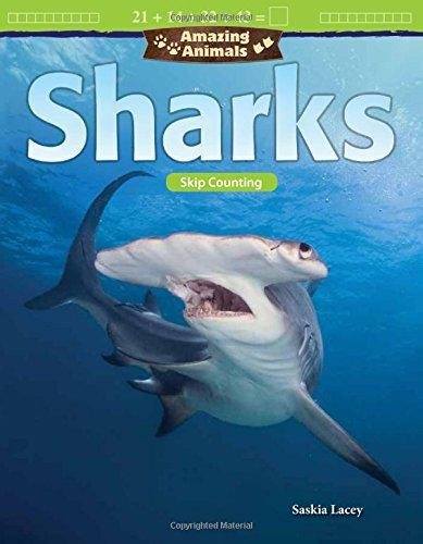 Amazing Animals: Sharks: Skip Counting (Mathematics Readers: Amazing Animals)
