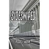 Sideswiped: A Matt Blake Novel (The Matt Blake Series Book 1)
