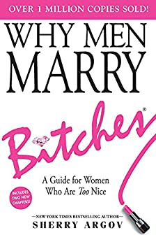 ##EXCLUSIVE## Why Men Marry Bitches: Expanded New Edition - A Guide For Women Who Are Too Nice. Recarga Tarjetas travel After Geared