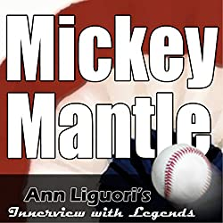 Ann Liguori's Audio Hall of Fame: Mickey Mantle