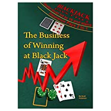 The Business of Winning at Black Jack