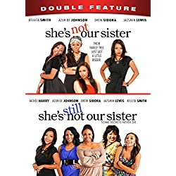 She's Not Our Sister/She's Still Not Our Sister Double Feature