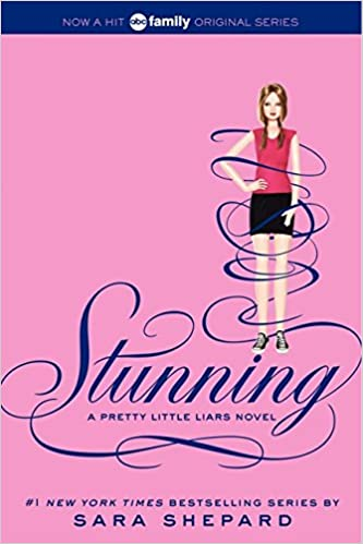 Amazon com: Pretty Little Liars #11: Stunning (9780062081902