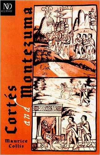 Cortés and Montezuma (New Directions Classics)
