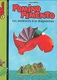 Pomino Pimento, Tome 1 : Les aventures d'un dragonneau