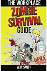 The Workplace ZOMBIE SURVIVAL Guide Paperback