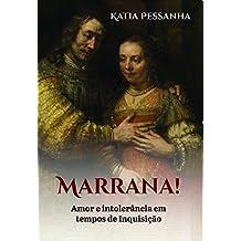 Marrana: Amor e intolerância em tempos de inquisição