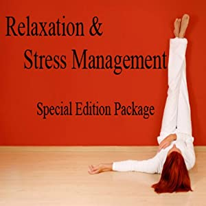 Relaxation and Stress Management Hypnosis Special Edition Audio Package Speech