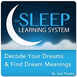Decode Your Dreams & Find Dream Meanings with Hypnosis, Meditation, and Affirmations