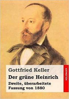 Book Der grüne Heinrich: Zweite, überarbeitete Fassung von 1880